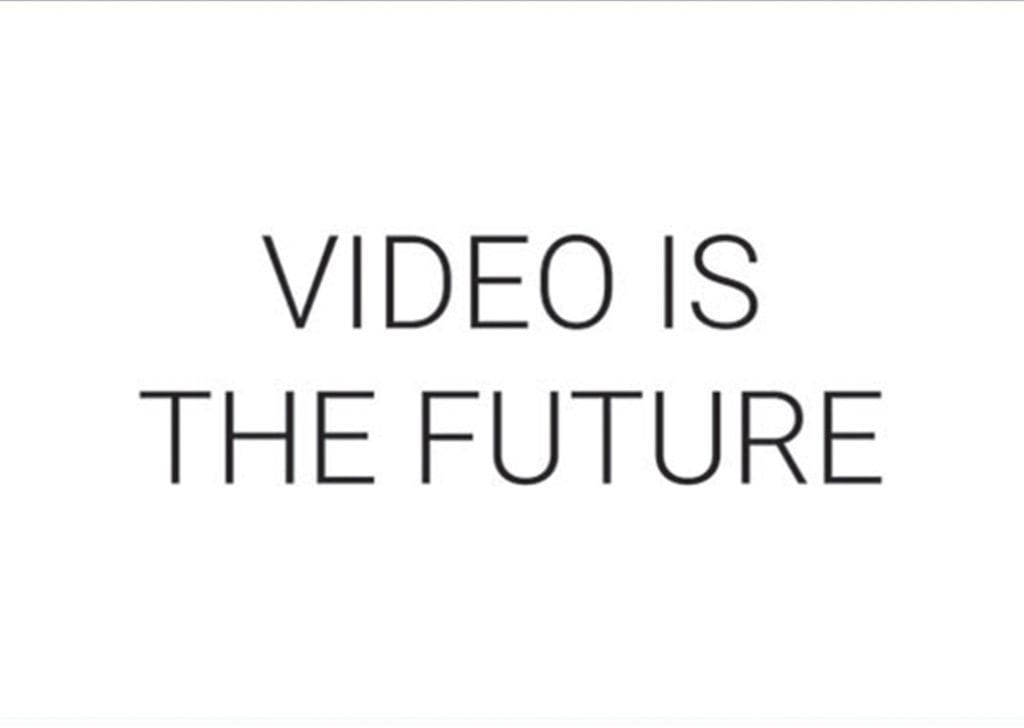 image of video is the future quote
